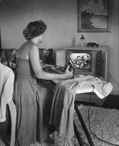 Hours and hours of ironing in the 50s - before all the decent perma-press was around - that's after all the time it took to sprinkle water on and roll the item as there were no steam irons