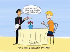 If I had a million dollars...