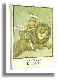 """Maria Krüger: """"Karolcia"""""""