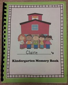 Cute end of the year memory book for Kinders. This would be a great keepsake. $