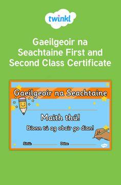 Gaeilgeoir na Seachtaine - Twinkl Ireland Gaeilge Certificate Irish Language, School Days, Certificate, Ireland, Space, Display, Irish People, Irish