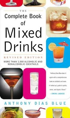 The Complete Book of Mixed Drinks: More Than 1,000 Alcoholic and Nonalcoholic Cocktails