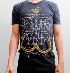 An Anchored Heart & Rooted Mind designed by Chris Sandlin. Marled Sweater, Tee Shirt Designs, Everyday Fashion, Tee Shirts, Mens Fashion, My Style, Mens Tops, How To Wear, Collection