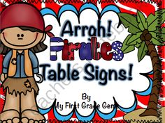 Pirate Table SIgns from tjulch from tjulch on TeachersNotebook.com (7 pages)  - Pirate Table SIgns can be used to label your classroom tables. Includes a different label (all Pirate themed) sign for 5 tables.