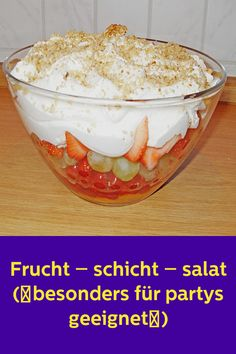 Fruit layer salad (~ especially suitable for parties ~) - Essen und Trinken - Essen Easy Cake Recipes, Easy Desserts, Dessert Recipes, Sweet Cooking, Party Buffet, Brunch Party, Snacks Für Party, Mario Party, Food Cakes