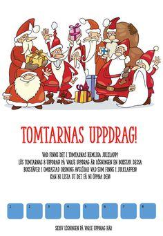 Julfestlek för barn: Tomtarnas uppdragNYHET JULEN 2019! Julfestlek  för barnen! Barnen ska lösa tomtarnas åtta kluriga uppdrag. Allt  handlar så klart om det som tomtar gilla mest - julen! Om barnen med  hjälp av lösningen på varje uppdrag kan gissa vad som finns i den  hemliga julklappen får de öppna den! Perfekt julfestlek för föreningen,  klassen - eller hemma så klart! Passar både för en liten grupp barn -  och många! #julfest #jul #julbord #festlekar #grapevine Grupp, Poster, Velvet, Billboard