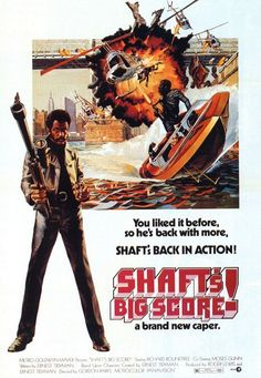 "Richard Roundtree in ""Shafts Big Score!"" Directed by Gordon Parks (who appears in a brief cameo too) Old Movie Posters, Original Movie Posters, Movie Poster Art, Film Posters, Theatre Posters, Local Movies, Old Movies, Vintage Movies, Great Movies"