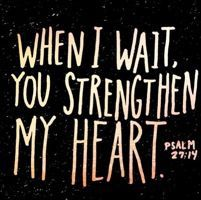 Psalm Wait with hope for Yahweh. Be strong, and let your heart be courageous. Yes, wait with hope for Yahweh. Bible Scriptures, Bible Quotes, Me Quotes, Powerful Scriptures, Crush Quotes, Psalm 27, Religious Quotes, Spiritual Quotes, Word Of God