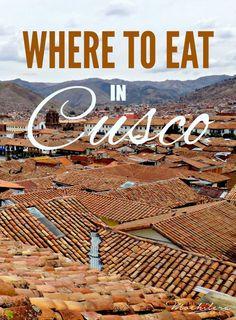 Where to Eat in Cusco, Peru   The Mochilera Diaries