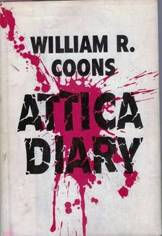 Attica Diary William R Coons HC DJ 1972