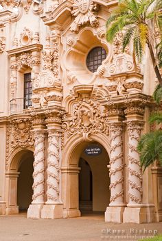 The Casa del Prado in Balboa Park, San Diego, California
