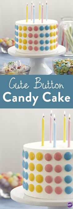 Cute Button Candy Birthday Cake - Make a quick polka-dot cake that's cute as a button. Mold colorful Candy Melts candy in the candy melting plate to make uniform, multicolored buttons to decorate the side.