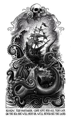 So Row, You Bastards by Clement Masson octopus tattoo 25 First-Rate Nautical & Sailor Themed Art and Illustrations Nautical Tattoo Sleeve, Octopus Tattoo Sleeve, Octopus Tattoos, Octopus Art, Tattoo Sleeve Designs, Leg Tattoos, Pirate Tattoo Sleeve, Pirate Skull Tattoos, Pirate Ship Tattoos