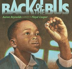 Back of the Bus- the Rosa Parks story from a child's eyes