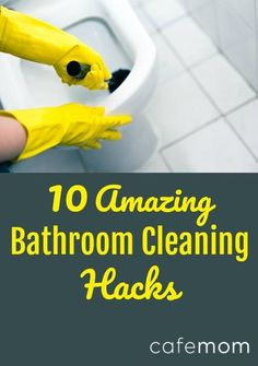 Here are 10 of the best and easiest bathroom cleaning hacks that will make the chore a doable part of everyday life rather than a total horror show.
