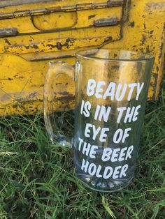 Beauty Is In The Eye Of The Beer Holder Beer Mug Funny Quote Beer Mug Gifts For Him 21st Birthday Gift Idea Beer Gifts For Men