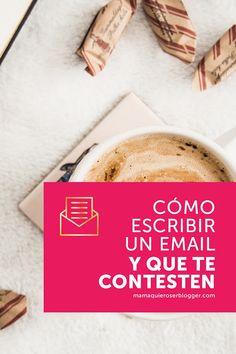 Cómo escribir un mail y que te contesten.