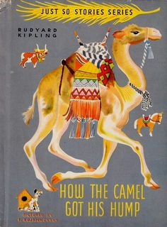Book cover: How The Camel Got Its Hump