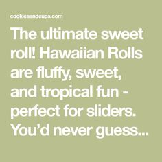 The ultimate sweet roll! Hawaiian Rolls are fluffy, sweet, and tropical fun - perfect for sliders. You'd never guess pineapple juice is the key ingredient! Homemade Dinner Rolls, Dinner Rolls Recipe, Sweet Dinner Rolls, Bread Appetizers, Perfect Bun, Bowl Light, Hawaiian Rolls, Sweet Dough, Instant Yeast