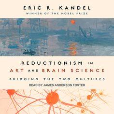 Reductionism in Art and Brain Science - Ljudbok - Eric R. Kandel - Storytel