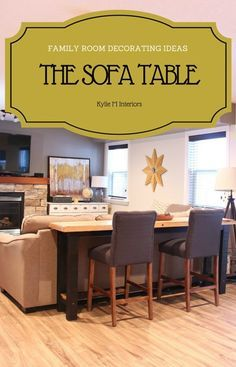 Family decorating ideas. Sofa or console table with stools behind a couch or sectional.jpg