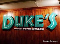 Duke's Waikiki-  LOVED this place!