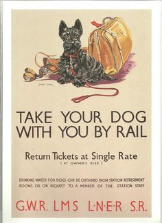 Take Your Dog With You By Rail - Vintage Railway Poster