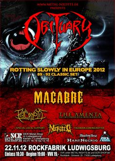 Obituary old school tour with Macabre, Psycroptic, The Amenta ... local Support in Ludwigsburg Necrotted...
