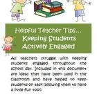 This FREE 5-page document includes ideas and strategies to promote active engagement of your students in the classroom. We have used all these stra...