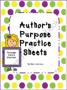 Authors Purpose Reading Selections from Some Kind of Teacher on TeachersNotebook.com -  (3 pages)  - Students will show that they understand author's purpose and why an author writes by choosing persuade, inform, or entertain for a reading selection.