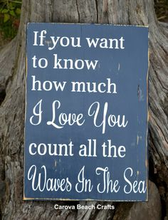 Beach Wedding Sign Nautical Wedding Decor Nautical Nursery Childrens Room Anniversary Home Décor Coastal Life If You Want to Know How Much I Love You Count The Waves In The Sea