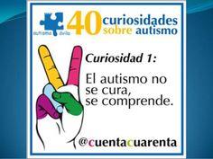 40 curiosidades sobre autismo @cuentacuarenta