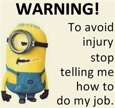 Do you hear that ? It's a real WARNING! - funny minion memes, Funny Minion Quote, funny minion quotes, Minion Quote, Minion Quote Of The Day - Minion-Quotes.com