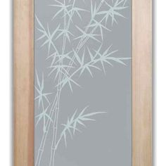 by Sans Soucie Art Glass -suitable for ANY room, anywhere in your home where you need total privacy but you still want LIGHT! The glass is 100% private! The design elements are sandblast frosted solid white on the front surface of the glass, (the side where you enter the room or home) Bamboo Forest Solid Frosted Private Glass Door