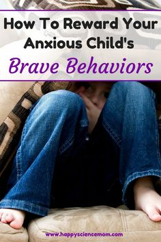Anxiety | Anxiety Relief | Stress | Stress Relief | Fear | Reward System | Rewards For Kids | Kids And Anxiety | Kids And Anxiety Coping Skills