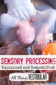 Vestibular Input: Sensory Processing Explained What does vestibular mean? Part of a Series about Sensory Processing Sensory Motor, Autism Sensory, Sensory Diet, Sensory Issues, Sensory Play, Vestibular Activities, Vestibular System, Proprioceptive Input, Playdough Activities