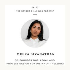 Meera Sivanathan on Legal Design, Finland and How Lawyers Can Prepare for a Reimagined Future Free Advice, Co Founder, Lawyers, Personal Branding, Finland, Social Media, Marketing, Future, Blog