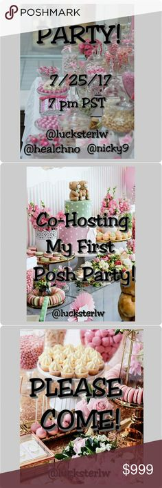 CO-HOSTING MY FIRST POSH PARTY 7/25/17! THEME TBD! PLEASE come join the fun as I am co-hosting my first POSH party! Tuesday, 7/25/17 7 pm. PST. Theme TBD. Closets must be Posh compliant for Host Picks. Other
