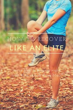 How to Recover Like an Elite Runner. Elite runner Tina Muir explains what we all need to do more of to run to our potential. This was interesting!