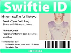 5d0054030485 Swiftie ID for kinley- swiftie for like ever✨ by Claire Jaques  ✨SparkleSwiftie13✨
