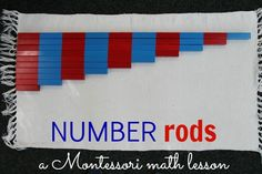 number rods feature Montessori Math   Number Rod Lesson