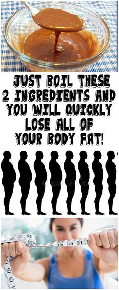 JUST BOIL THESE 2 INGREDIENTS AND YOU WILL QUICKLY LOSE ALL OF YOUR BODY FAT!