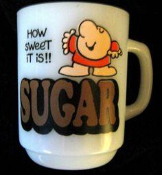 ZIGGY COFFEE MUG 1979 TOM WILSON Cartoon How Sweet it is SUGAR Anchor Hocking   #AnchorHocking