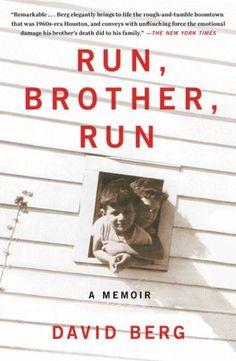 Run, Brother, Run: A Memoir