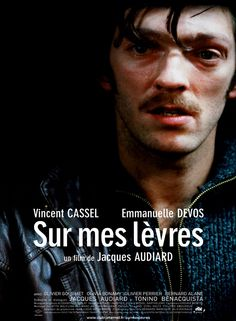Sur mes lèvres by Jacques Audiard with Vincent Cassel & Emmanuelle Devos