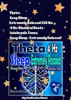Theta: Easy Sleep: Extremely Relaxed 130 Hz: (4 Hz: Binaural Beats Isochronic Tones) - My Meditation Music, Binaural Beats Waves & Binaural Beats Noise #records54 #cosmos.records54 #binauralbeats #brainfoods #binaural #isotonictones #Isochronictones sleepy #tired #bed #wakingup #bedtime #morn #sluggish #snooze #daytime #sleepyhead #wake #gettingready #awake #goingout #instamorning #earlybird #refreshed #early #sleep #sleeptime #nightynight #lightsout #wakeup #instagoodnight
