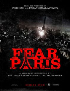 Click on post to check out teaser trailer, still photos and information for upcoming horror movie Fear Paris. http://www.besthorrormovielist.com/horror-movie-news/fear-paris/  #horrormovies #upcominghorrormovies #horrormovienews #supernatural #slasher #thebesthorrormovielist