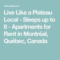 Live Like a Plateau Local - Sleeps up to 8 - Apartments for Rent in Montréal, Québec, Canada