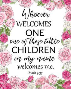 Bible Verse Printable Scripture Print Mark 9:37