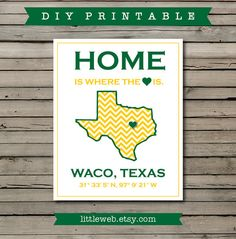 "Baylor University/Waco print - ""Home Is Where The Heart Is"""